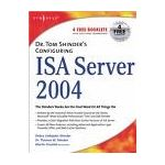 Microsoft Press Dr. Tom Shinders Configuring ISA Server 2004